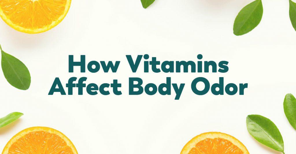 vitamins for body odor